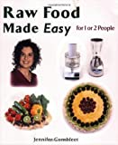 img - for Raw Food Made Easy: For 1 or 2 People by Jennifer Cornbleet (Oct 7 2005) book / textbook / text book
