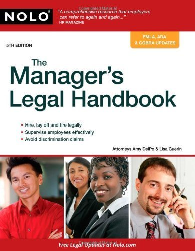 Manager's Legal Handbook, The Fifth Edition Edition by Attorney, Amy Delpo; J.D., Lisa Guerin published by Nolo Paperback