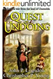 A Quest of Undoing (Tales from the Land of Ononokin Book 1)