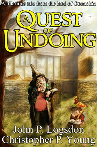A Quest of Undoing by John P. Logsdon