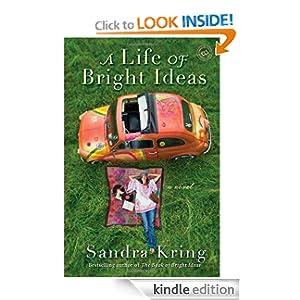 A Life of Bright Ideas: A Novel