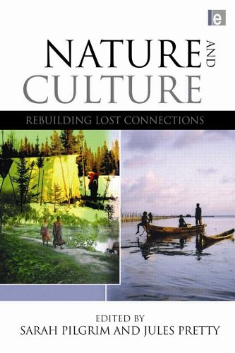 Nature and Culture: Rebuilding Lost Connections