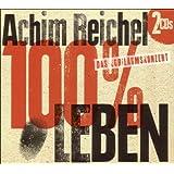 """100 Prozent Lebenvon """"Achim Reichel"""""""
