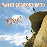 SWEET COMFORT BAND Hold On Tight: 30th Anniversary Edition ~ Sweet Comfort Band
