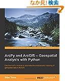 Arcpy and Arcgis: Geospatial Analysis With Python