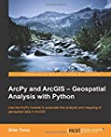 ArcPy and ArcGIS: Geospatial Analysis...
