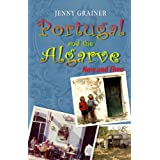 Firewater, potholes & sardines - stories of a Brit abroad (Portugal and the Algarve Now & Then)by Jenny Grainer