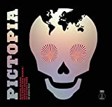 echange, troc ALAIN LE QUERNEC - Pictopia: Radical Design in a Brave New World/Grafica social en estado puro
