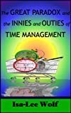 The Great Paradox and the Innies and Outies of Time Management