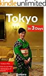 Tokyo in 3 Days - A 72 Hours Perfect...
