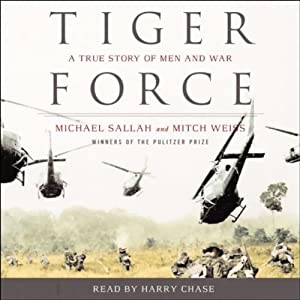 Tiger Force: A True Story of Men and War | [Michael Sallah, Mitch Weiss]