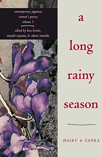 A Long Rainy Season: Haiku and Tanka (Rock Spring Collection of Japanese Literature)