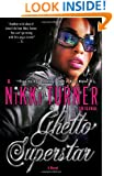 Ghetto Superstar: A Novel (Many Cultures, One World)