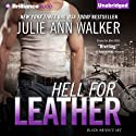Hell for Leather: Black Knights Inc., Book 6 (       UNABRIDGED) by Julie Ann Walker Narrated by Angela Dawe