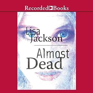 Almost Dead | [Lisa Jackson]