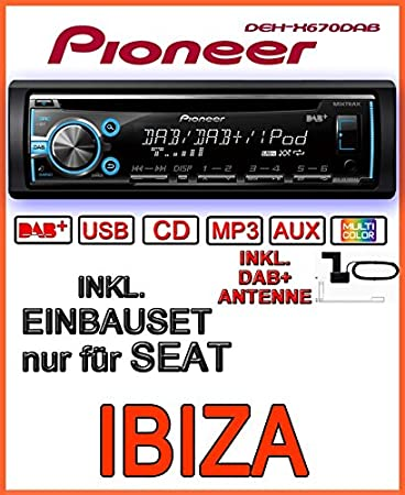 Seat ibiza 6L-pioneer dEH-x6700DAB dAB-cD/mP3/uSB avec dAB et antenne inclus
