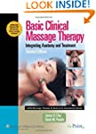 Basic Clinical Massage Therapy (Lww M...