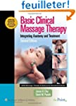 Basic Clinical Massage Therapy: Integ...