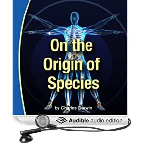 On the Origin of Species (Unabridged)
