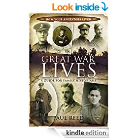 Great War Lives: A Guide for Family Historians (How Our Ancestors Lived)