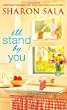 I'll Stand By You	 by  Sharon Sala in stock, buy online here