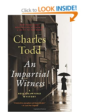 An Impartial Witness (Bess Crawford Mysteries) - Charles Todd