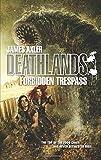Forbidden Trespass (Deathlands)