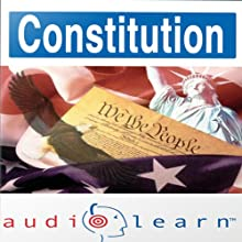 The Constitution AudioLearn Study Guide: AudioLearn US History Series (       UNABRIDGED) by  AudioLearn Editors Narrated by  AudioLearn Voice Over Team