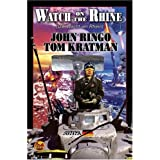 "Watch on the Rhine (Posleen War)von ""John Ringo"""