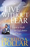 img - for Live Without Fear: Learn to Walk in God's Power and Peace book / textbook / text book