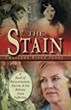 img - for The Stain: A Book of Reincarnation, Karma and the Release from Suffering book / textbook / text book