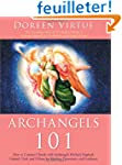 Archangels 101: How to Connect Closel...