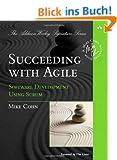 Succeeding with Agile: Software Development Using Scrum (Addison-Wesley Signature)