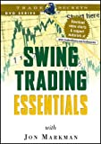 img - for Swing Trading Essentials (Trade Secrets DVD Series) (Wiley Trading Video) book / textbook / text book