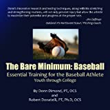 img - for The Bare Minimum: Baseball: Essential Training For The Baseball Athlete book / textbook / text book