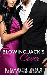 Blowing Jack's Cover: A Sudden Falls Romance by Elizabeth Bemis ebook deal