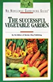 img - for Successful Vegetable Garden (No Nonsense Gardening Guides) book / textbook / text book