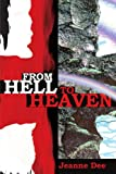 img - for From Hell to Heaven book / textbook / text book