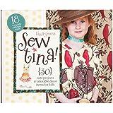 Tina Givens Sew Tina Pattern Book