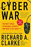Book cover for Cyber War: The Next Threat to National Security and What to Do About It