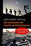 'Die Geschichte der Israelis und Palästinenser' von Noah Flug
