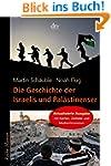 Die Geschichte der Israelis und Pal�s...