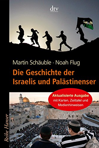 Buchseite und Rezensionen zu 'Die Geschichte der Israelis und Palästinenser' von Noah Flug