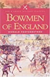 Bowmen of England (Pen & Sword Military Classics)