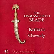The Damascened Blade | Barbara Cleverly