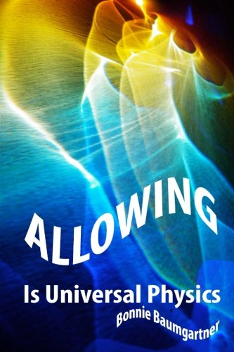 ALLOWING is Universal PHYSICS