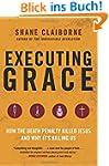 Executing Grace: How the Death Penalt...