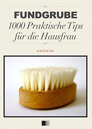 fundgrube-1000-praktische-tips-fur-die-hausfrau