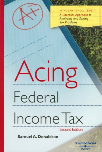 Acing Federal Income Tax (Acing Law School Series)