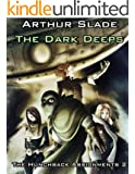 The Dark Deeps (The Hunchback Assignments Book 2)